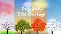 Daily Walk Bible Challenge - Videos
